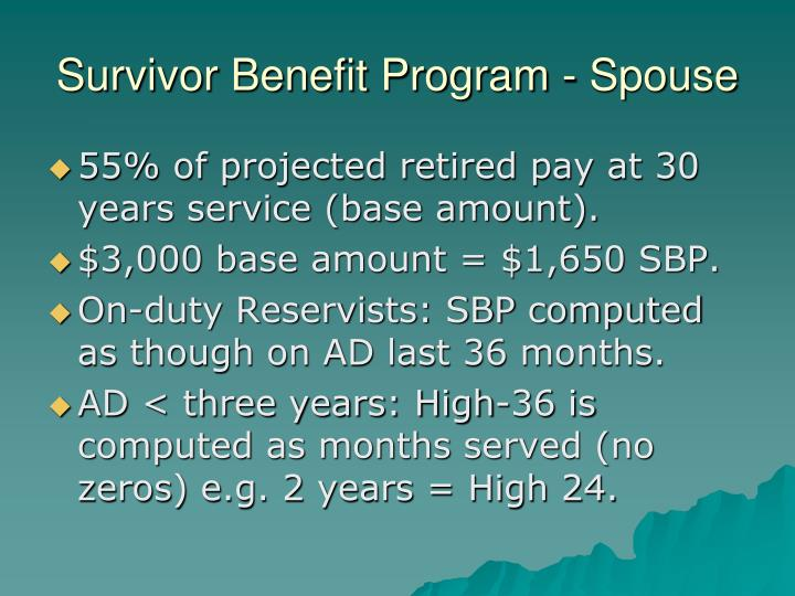 Survivor Benefit Program - Spouse