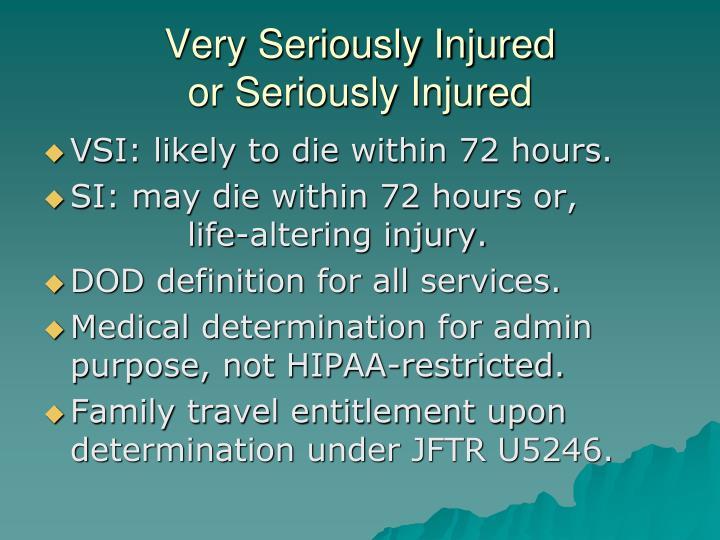 Very Seriously Injured