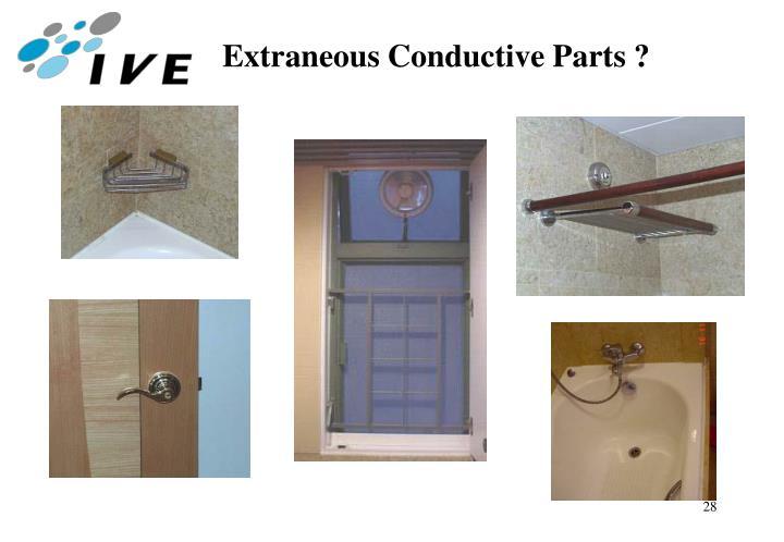 Extraneous Conductive Parts ?