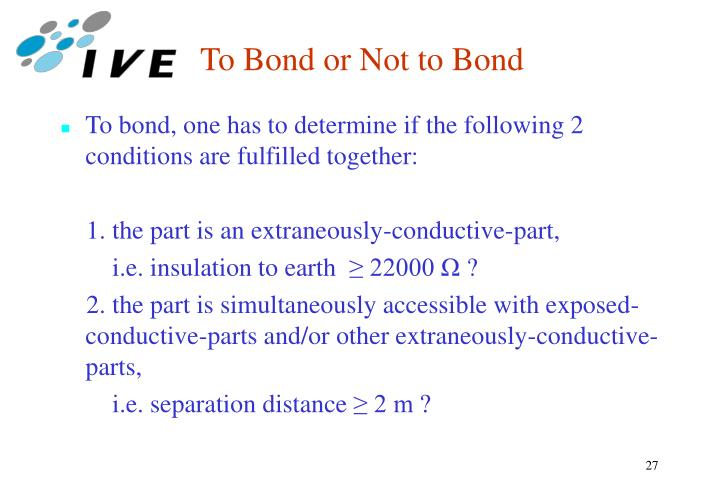 To Bond or Not to Bond
