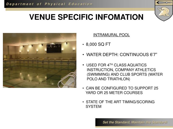 VENUE SPECIFIC INFOMATION
