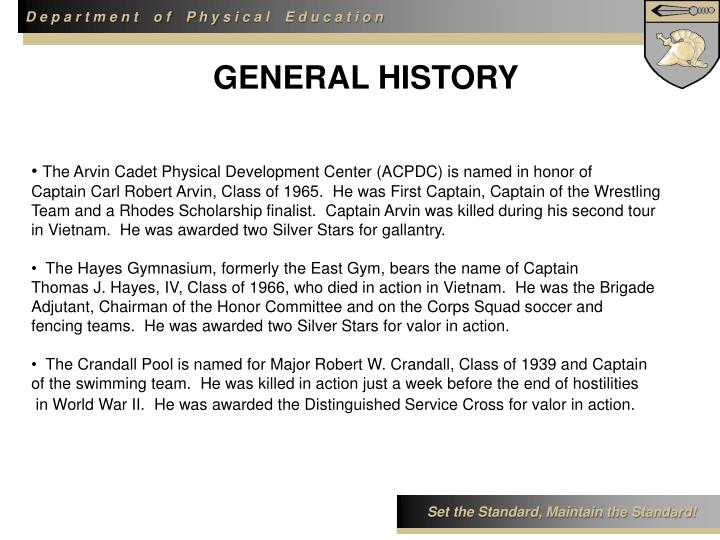 GENERAL HISTORY