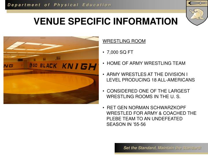 VENUE SPECIFIC INFORMATION