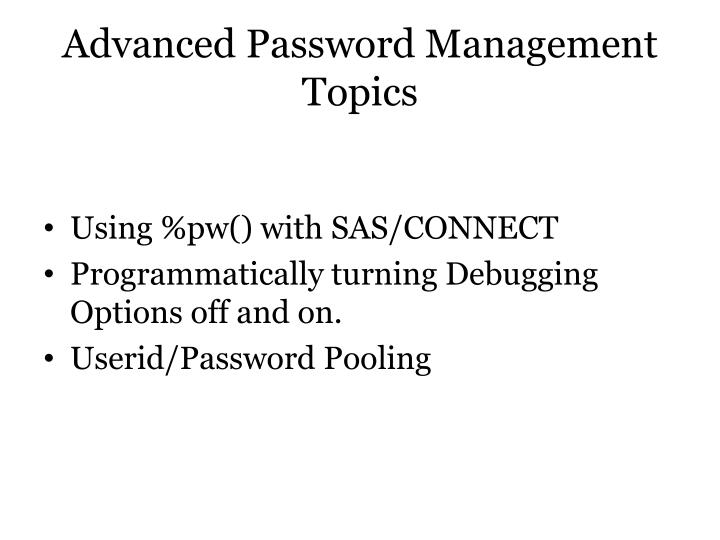 Advanced Password Management Topics