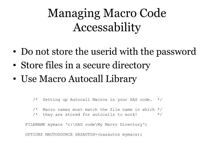 Managing Macro Code Accessability