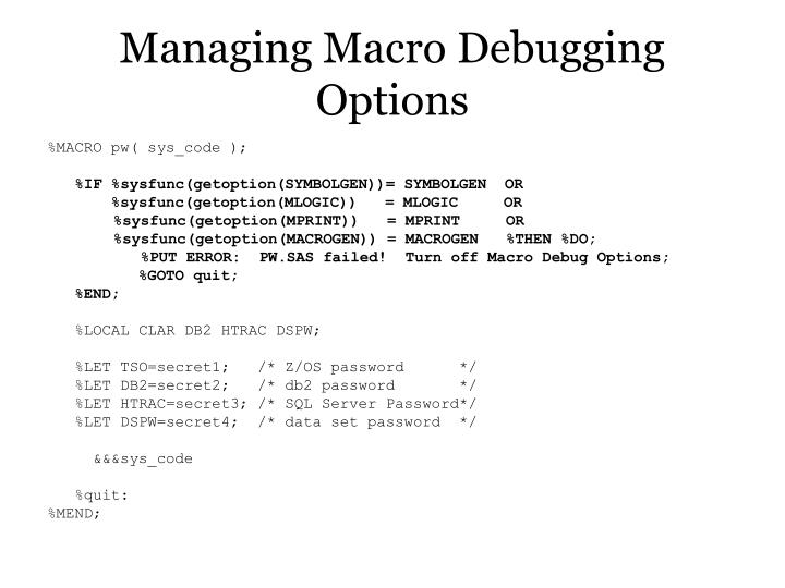 Managing Macro Debugging Options