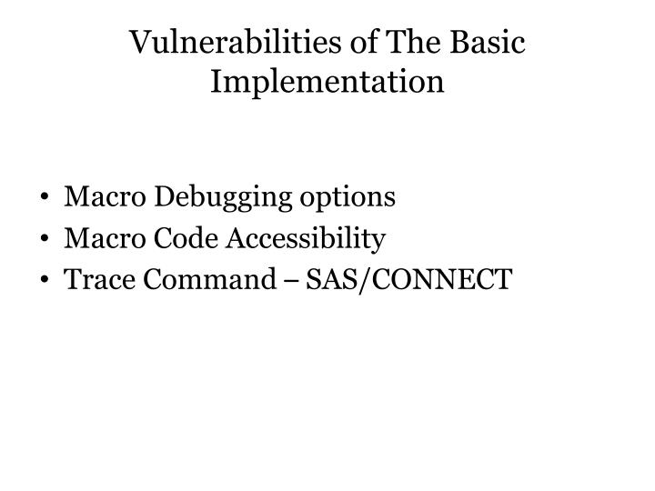 Vulnerabilities of The Basic Implementation