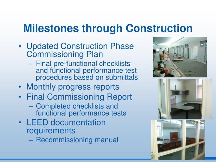 Milestones through Construction