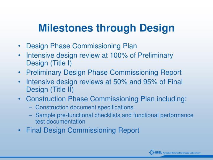 Milestones through Design