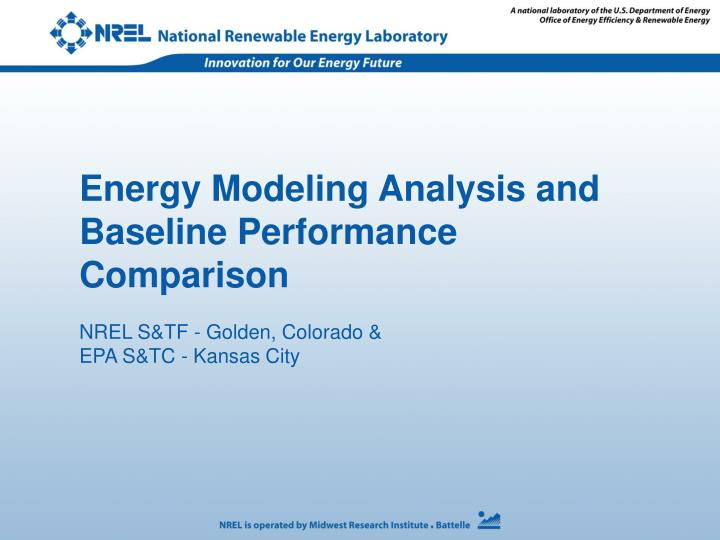 Energy Modeling Analysis and Baseline Performance Comparison