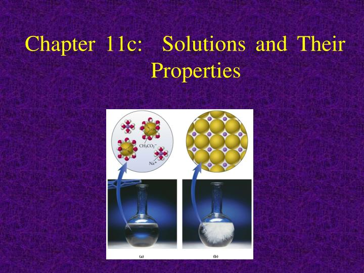 Chapter 11c solutions and their properties