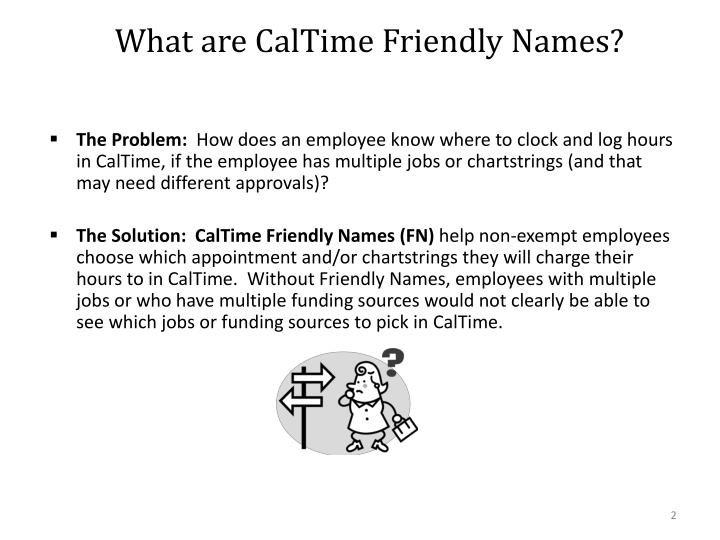 What are caltime friendly names
