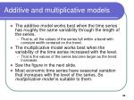 additive and multiplicative models