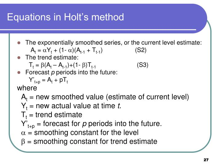 Equations in Holt's method