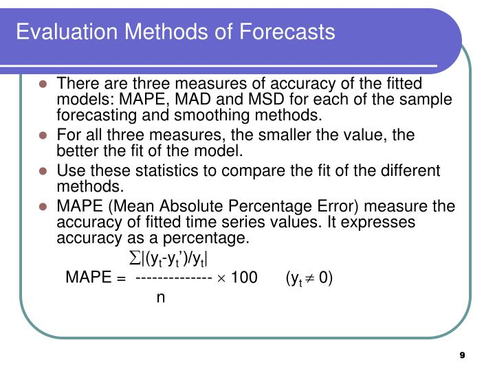 Evaluation Methods of Forecasts