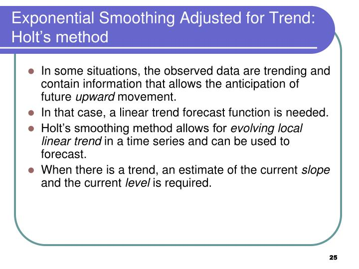 Exponential Smoothing Adjusted for Trend: Holt's method