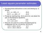 least square parameter estimates
