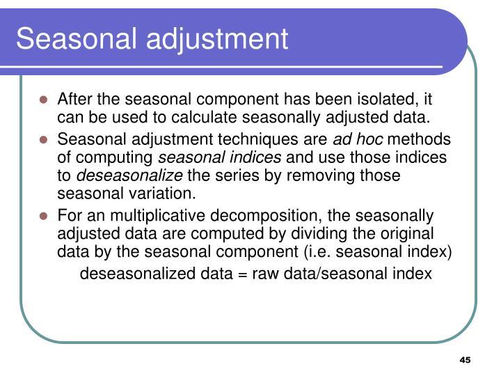 Seasonal adjustment