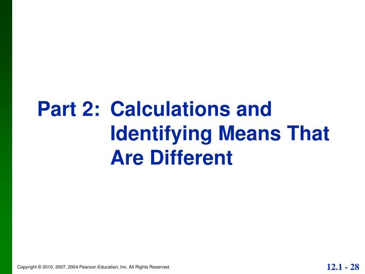 Part 2:Calculations and Identifying Means That Are Different