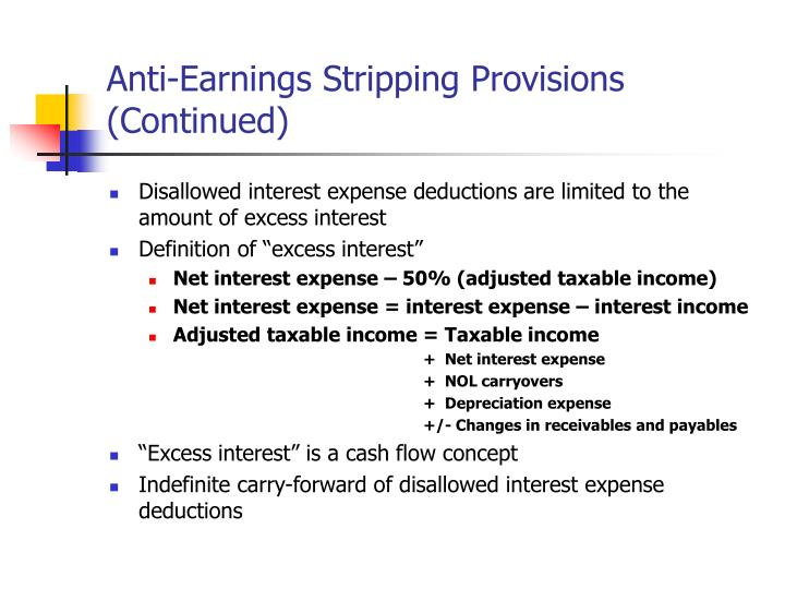 Anti-Earnings Stripping Provisions (Continued)
