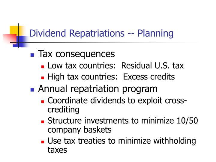 Dividend Repatriations -- Planning