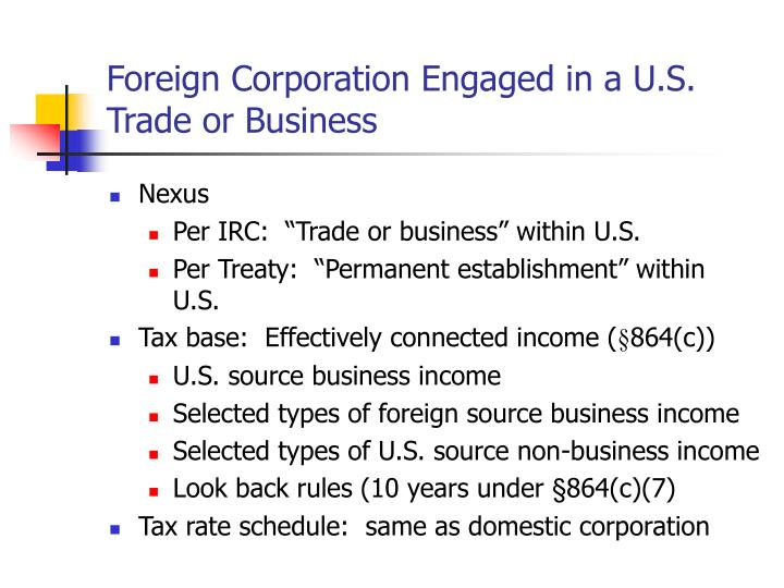 Foreign Corporation Engaged in a U.S. Trade or Business