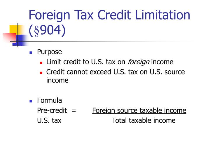 Foreign Tax Credit Limitation (