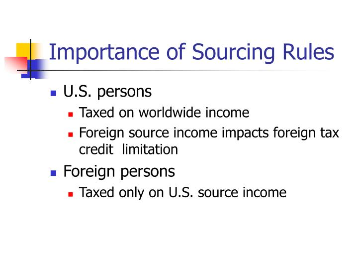 Importance of Sourcing Rules