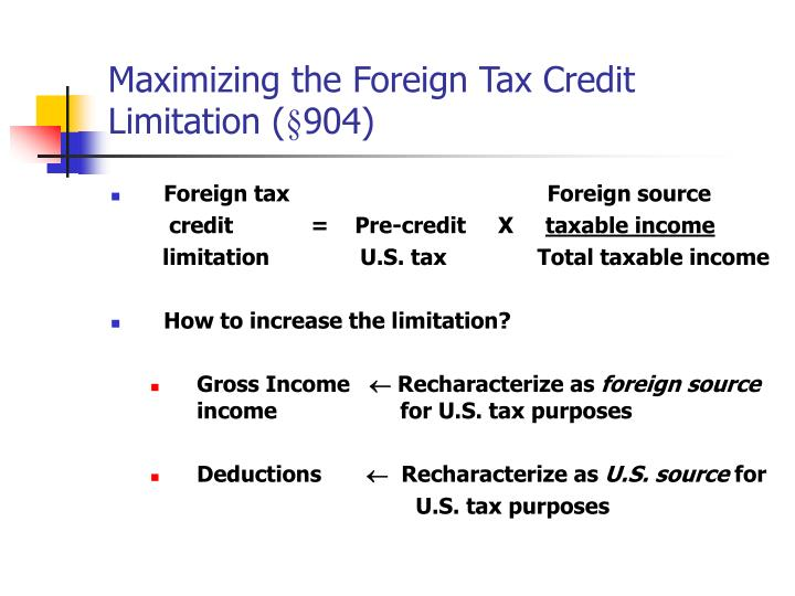 Maximizing the Foreign Tax Credit Limitation (