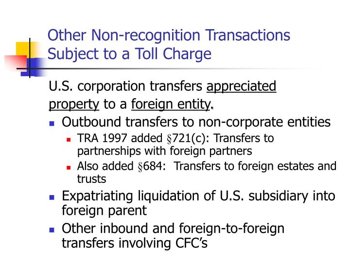 Other Non-recognition Transactions Subject to a Toll Charge