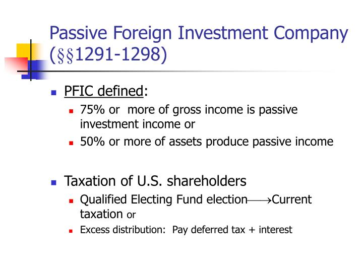 Passive Foreign Investment Company (
