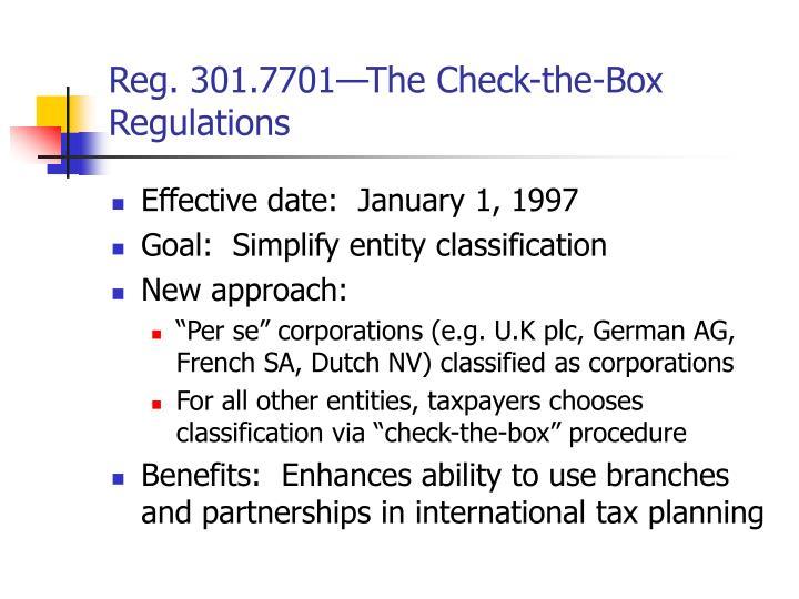 Reg. 301.7701—The Check-the-Box Regulations