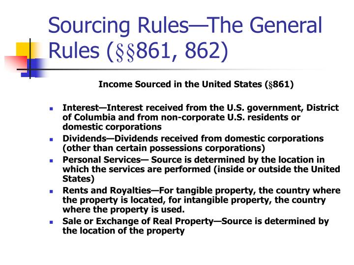 Sourcing Rules—The General Rules (
