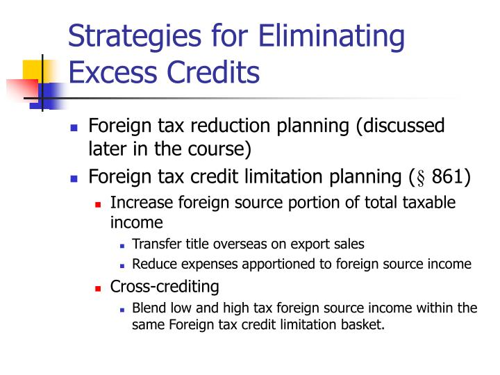 Strategies for Eliminating Excess Credits