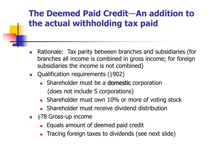 The Deemed Paid Credit