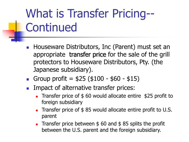 What is Transfer Pricing--Continued