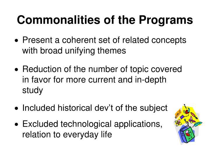 Commonalities of the Programs