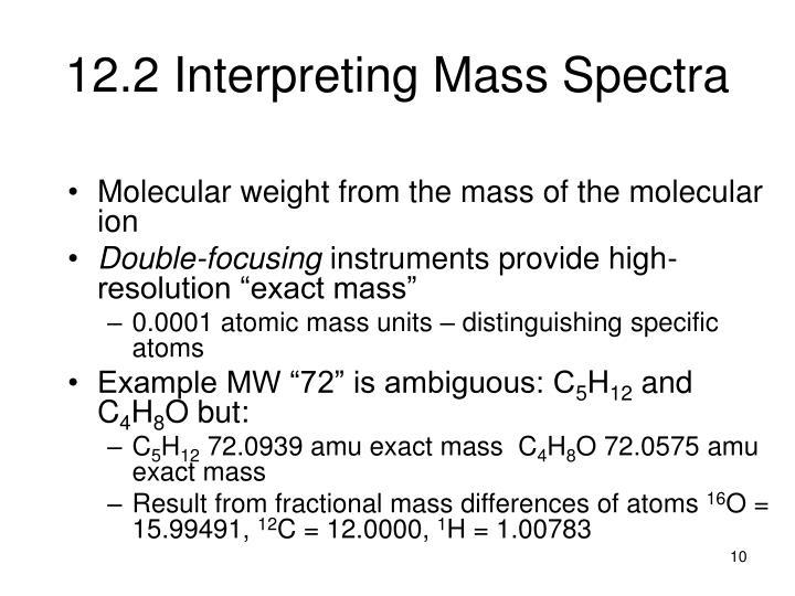 12.2 Interpreting Mass Spectra