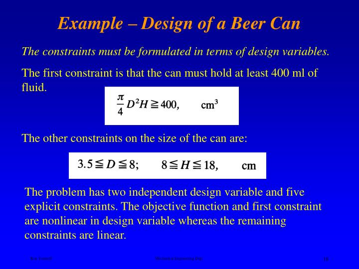 Example – Design of a Beer Can