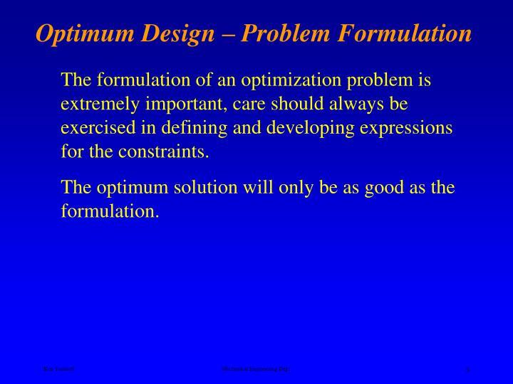 Optimum Design – Problem Formulation