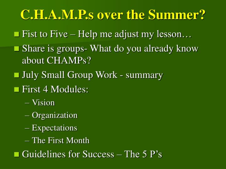 C.H.A.M.P.s over the Summer?