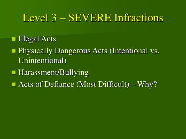 Level 3 – SEVERE Infractions