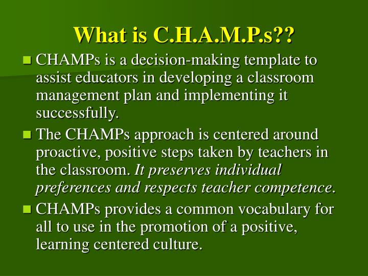 What is C.H.A.M.P.s??