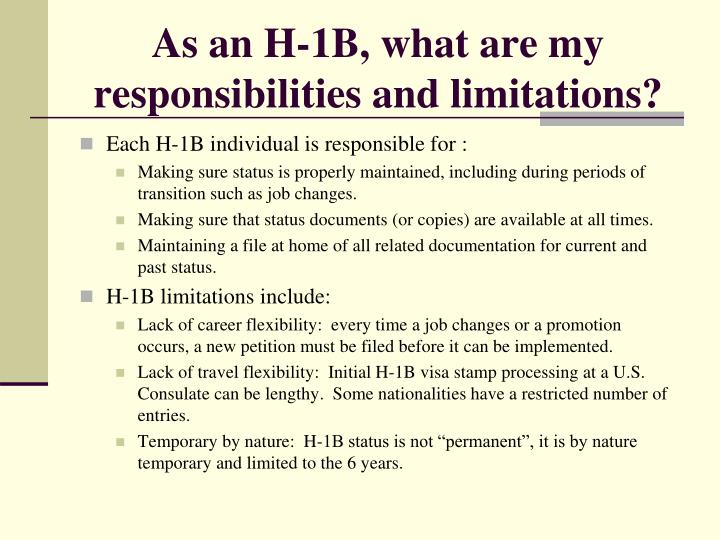 As an H-1B, what are my responsibilities and limitations?