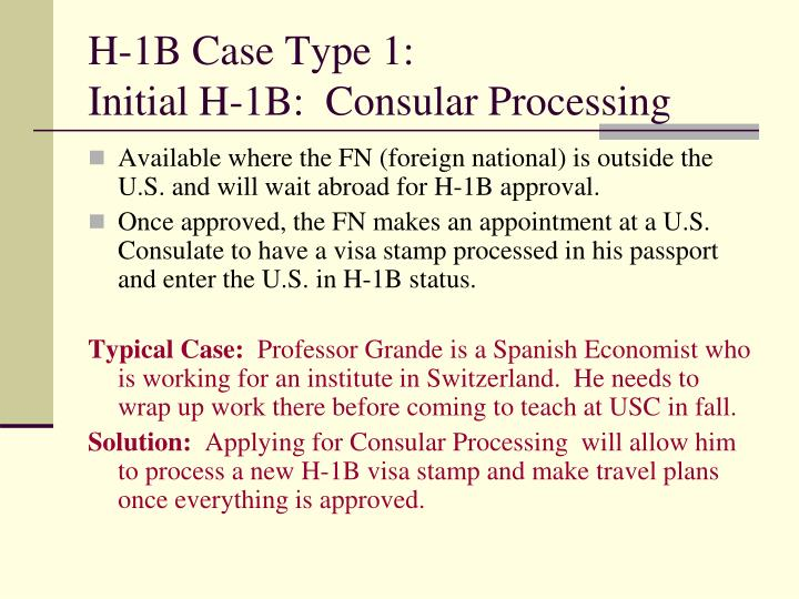 H-1B Case Type 1: