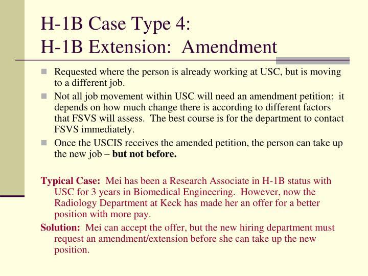 H-1B Case Type 4: