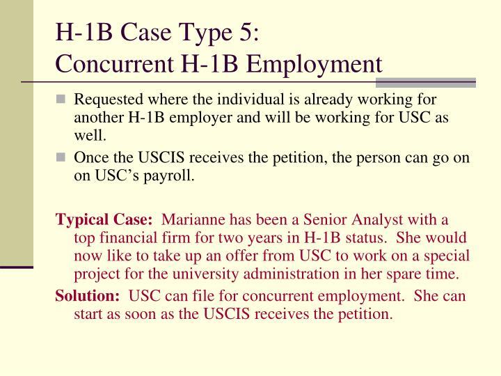 H-1B Case Type 5:
