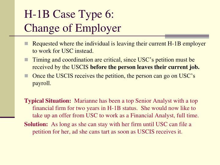 H-1B Case Type 6: