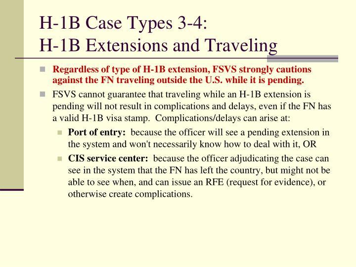 H-1B Case Types 3-4: