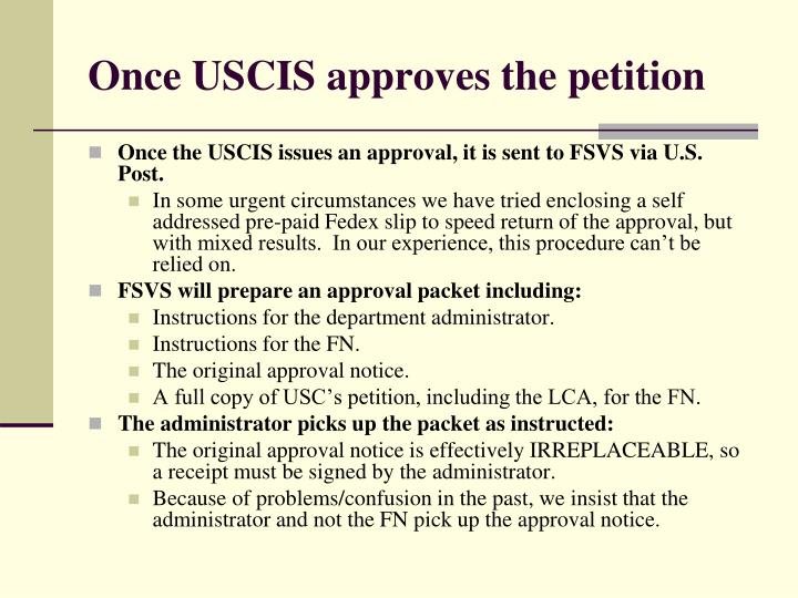 Once USCIS approves the petition